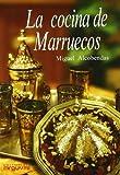 La cocina de Marruecos (Las cocinas del Mediterráneo)