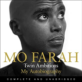 Twin Ambitions - My Autobiography                   By:                                                                                                                                 Mo Farah                               Narrated by:                                                                                                                                 Arinze Kene                      Length: 9 hrs and 31 mins     123 ratings     Overall 4.5
