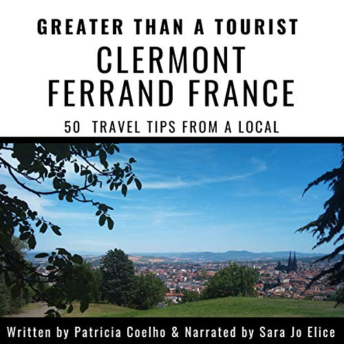 Couverture de Greater than a Tourist - Clermont Ferrand France