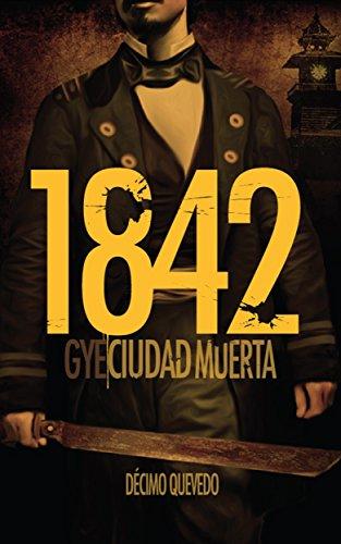 1842: Gye, ciudad muerta