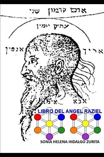 LIBRO DEL ANGEL RAZIEL: Versión de Sonia Hidalgo Zurita