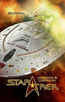 Star Trek anecdotes & curiosities by [Matsuteia]