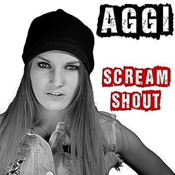Scream, Shout