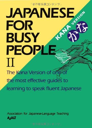 Japanese for Busy People (Kana version) Vol. II