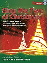 Sing We Two of Christmas: Songs of the Season for Two Equal Voices and Keyboard Accompaniment