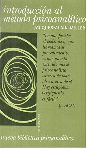 Introduccion Al Metodo Psicoanalitico / Family and the Unconscious (Spanish Edition)
