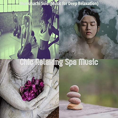 Chic Relaxing Spa Music