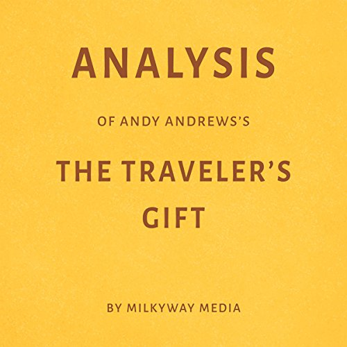 Analysis of Andy Andrews's The Traveler's Gift by Milkyway Media Titelbild