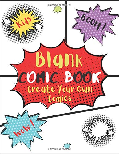 "Blank Comic Book for kids create your own comics: ""Blank comic book random panels, blank comic books for kids to write stories with Variety Of Comic ... 8.5"""" x 11"""" (Draw Your Own Awesome Comics)"""