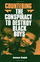 Countering the Conspiracy to Destroy Black Boys, Vol. 1