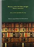 Precio y valor del libro antiguo (Textos y materiales) (Fuera de colección)