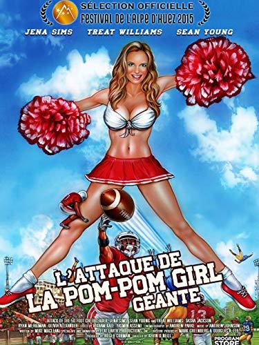 L'attaque de la pom pom girl géante
