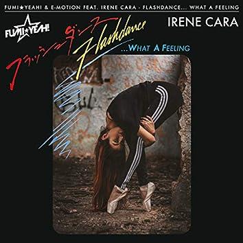 Flashdance... What a Feeling (Remix) [feat. Irene Cara]