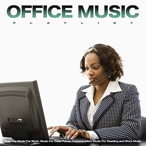 Work Music, Work Music Playlist & Concentration
