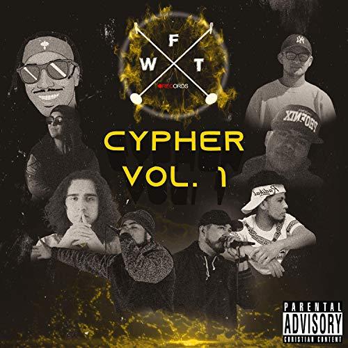 Cypher WFT, Vol. 1 [Explicit]