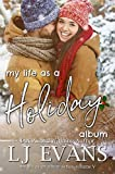My Life as a Holiday Album: A Small-town Romance (my life as an album Book 5) (English Edition)
