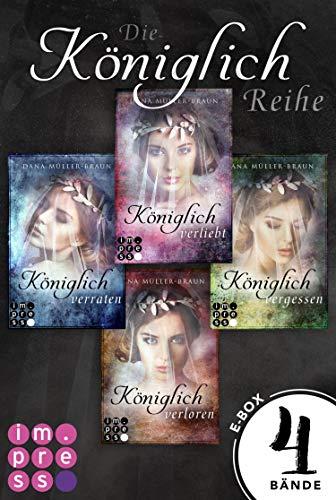 Die Königlich-Reihe: Alle vier Bände der dystopischen Prinzessinnen-Reihe in einer E-Box! (Die Königlich-Reihe)