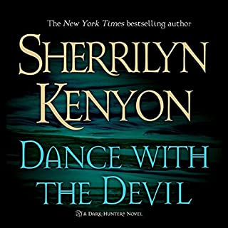 Dance with the Devil     A Dark-Hunter Novel              By:                                                                                                                                 Sherrilyn Kenyon                               Narrated by:                                                                                                                                 Fred Berman                      Length: 11 hrs and 18 mins     1,657 ratings     Overall 4.6