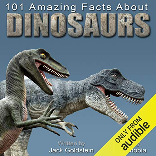 101 Amazing Facts about Dinosaurs cover art