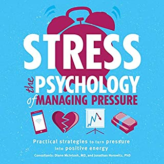 Stress: The Psychology of Managing Pressure cover art