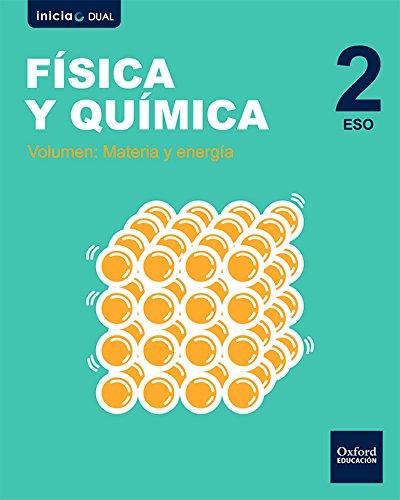 Inicia Física y Química 2.º ESO. Libro del alumno. Aragón (Inicia Dual)
