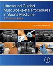 Ultrasound Guided Musculoskeletal Procedures in Sports Medicine: A Practical Atlas