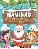 NAVIDAD Libro de Actividades para niños +3 años: Libro de Juegos Educativos de Navidad Infantiles...