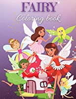 Fairy Coloring book: Fairy Coloring Book for Kids: Cute and Magical Fairies, Fantasy Fairy Tale images for Kids I Boys and Girls I Lovely I Unique Designs for kids 2-6 I 4-8 years