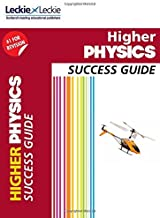 Success Guide for SQA Exam Revision – Higher Physics Revision Guide: Success Guide for CfE SQA Exams (English Edition)