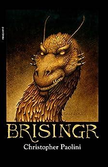 Brisingr (Ciclo El Legado nº 3) (Spanish Edition) van [Christopher Paolini, Jorge Rizzo, Richard Lewis Ferguson]