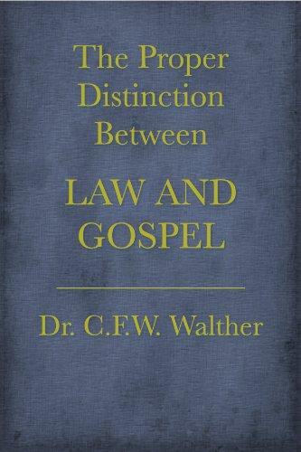 The Proper Distinction Between Law and Gospel (ESV)