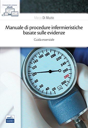 Manuale di procedure infermieristiche basate sull'evidenza. Guida essenziale