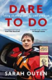 Dare to Do: Taking on the planet by bike and boat (English Edition)