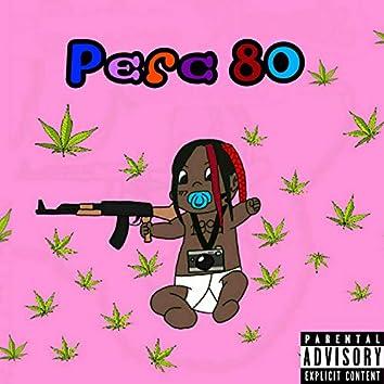 Perc 80