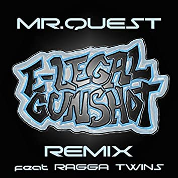 E-Legal Gunshot (Remix) [feat. Ragga Twins]