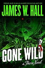 Gone Wild (Thorn Series Book 4)