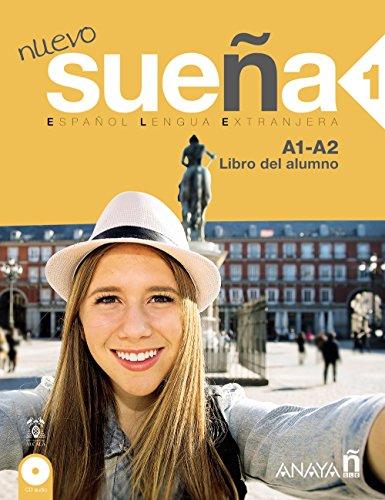 Nuevo Suena: Libro del alumno 1 (A1-A2) (Métodos - Sueña - Sueña 1 Nivel Inicial - Libro del Alumno)
