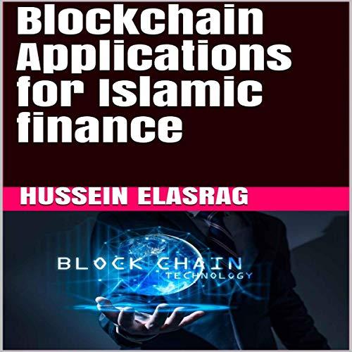 Blockchain Applications for Islamic finance audiobook cover art