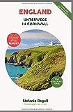 ENGLAND - Unterwegs in Cornwall: (Innenteil in Farbe) Du musst mal wieder raus? Komplette Wohnmobil-Rundreise-Tourplanung! Tipps zur Etappenplanung, ... Sehenswürdigkeiten und zahlreiche Bilder