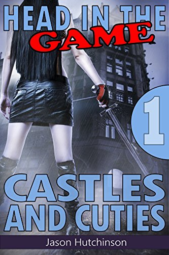 Castles and Cuties (Head in the Game Book 1) (English Edition)