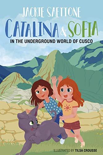 CATALINA & SOFIA IN THE UNDERGROUND WORLD OF CUSCO