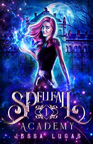 The Claiming of Souls (Spellfall Academy Book 1) (English Edition)