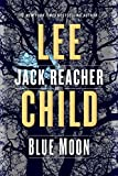 Blue Moon - A Jack Reacher Novel - Bantam - 28/04/2020