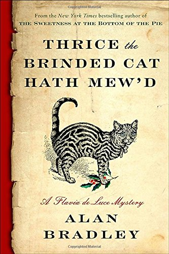 Image of Thrice the Brinded Cat Hath Mew'd: A Flavia de Luce Novel
