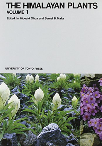 The Himalayan Plants: Volume 1 (The University Museum, the University of Tokyo, Bulletin, No. 31, <34, Band 1)
