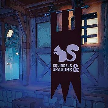 Squirrels & Dragons
