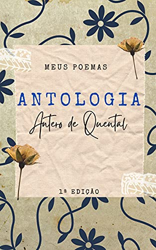 Antologia de Antero de Quental: Coleção de Poesias