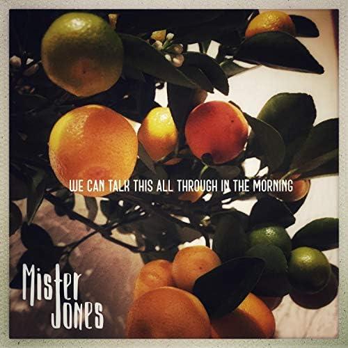 Mister Jones