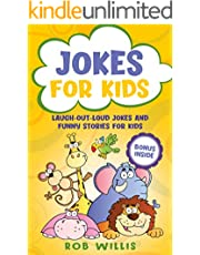 Jokes for Kids: Laugh-out-loud jokes and funny stories for kids