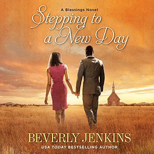 Stepping to a New Day: A Blessings Novel (Blessings, Book 7)